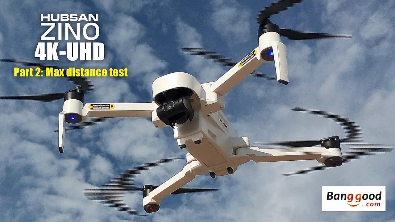 Download HUBSAN ZINO H117s 4K UHD drone -Part 2: Max distance test