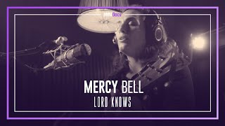 Mercy Bell - Lord Knows - MINIDocs®