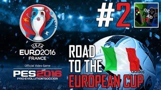 ITALIA vs SVEZIA! - PES 2016: ROAD TO THE EUROPEAN CUP! #2 (HD)