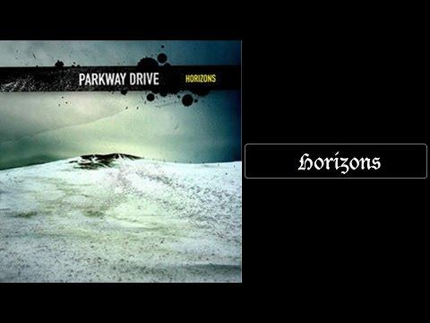 Parkway Drive - Horizons [Lyrics HQ]
