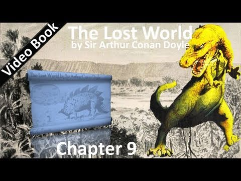 Chapter 09 - The Lost World by Sir Arthur Conan Doyle - Who Could Have Foreseen It?