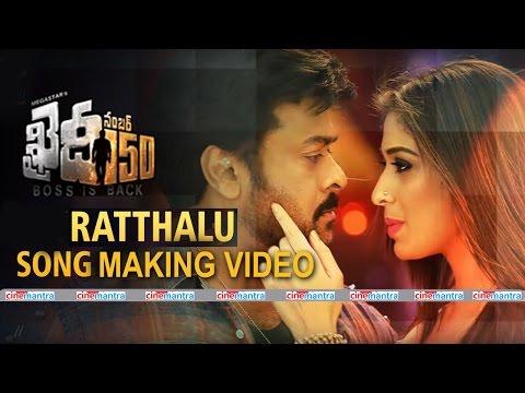Khaidi No 150 - Ratthalu Song and making Video HD- Chiranjeevi- Lakshmi Rai