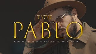 Tyzee   Pablo (official Video)