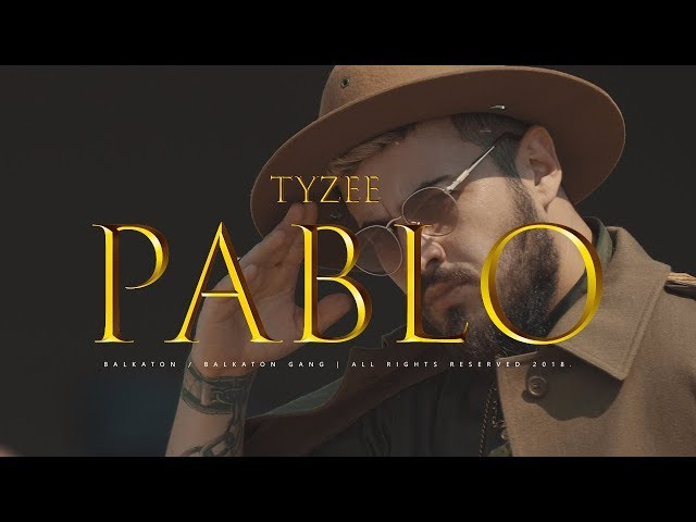 Tyzee - Pablo (Official Video)