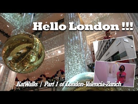 Hello London | Part 1 of London-Valencia-Lucern | Vlog | KatWalks