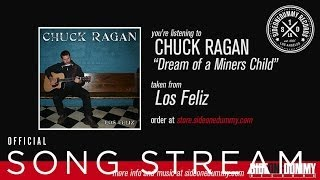 Chuck Ragan - Dream of a Miners Child
