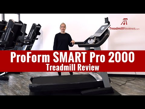 ProForm SMART Pro 2000 Treadmill Review (2019 Model)