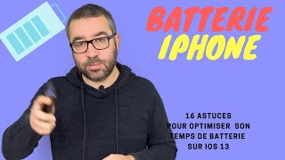 iOS 13 iPhone économiser la batterie : 16 astuces pour optimiser sa batterie sur iPhone