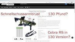 Cobra R9 Armbrust mit 130 Pfund Cheap Shot 130 Schnellspannarmbrust