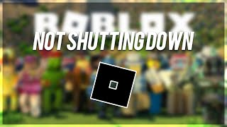 ROBLOX isn't shutting down on March 22nd, 2020.