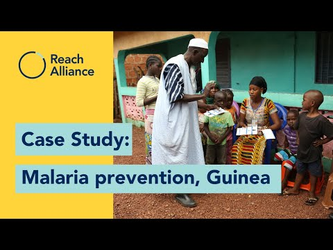 Reach Alliance Case Study: How can we stop the spread of malaria in Guinea?