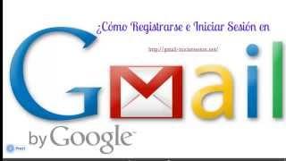 Registrarse e Iniciar Sesión en Correo Gmail