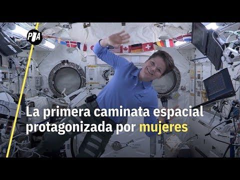 Mujeres astronautas hacen primera caminata en el espacio