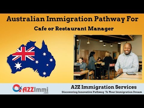 Cafe Or Restaurant Manager | 2020 | PR / Immigration Requirements For Australia