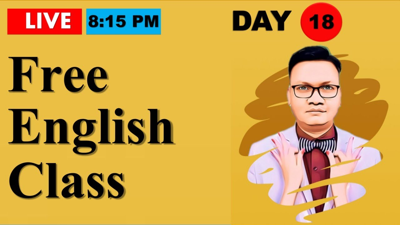 Day-18 | Free Spoken English class reloaded | Online English speaking course with Dev Sir