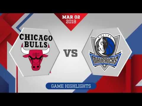 Dallas Mavericks vs. Chicago Bulls - March 2, 2018