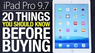 "iPad Pro 9.7"" - 20 Things You Should Know Before Buying!"