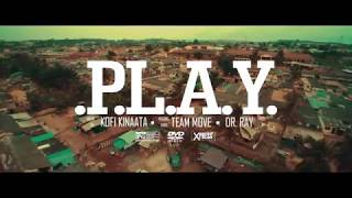 Kofi Kinaata   Play Official Video