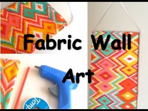 {DIY} Fabric Wall Art