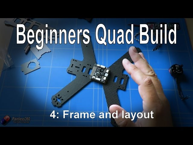 (4/9) Quadcopter Building for Beginners - Frame layout and planning the placement of parts