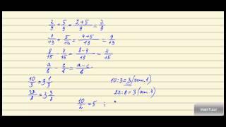 Математика 5-6 классы. 10. Сложение и вычитание дробей с равными знаменателями