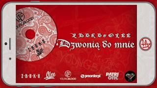 ZBUKU / Olee - Dzwonią Do Mnie (Young Blood Mixtape) // official audio
