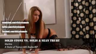 ◄Uplifting Trance►Solid Stone vs. Solis & Sean Truby – Mantra [Interstate] [ASOT 685]