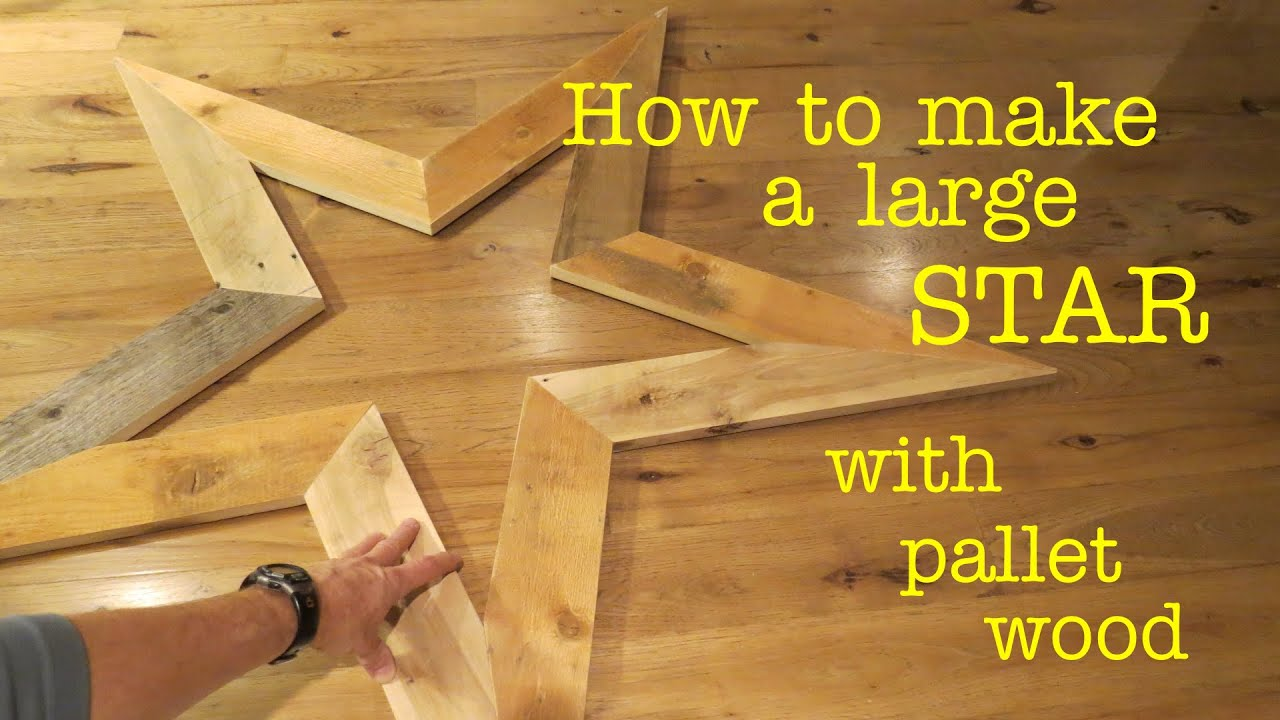 How To Make A STAR From Pallet Wood