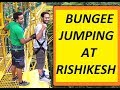 Crazy Bungee Jumping experience at Rishikesh | India's Highest Bungee Jump point -83M/273 Feet|