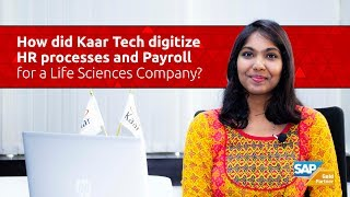 Kaar talks: digitizing hr processes and payroll for a life sciences company