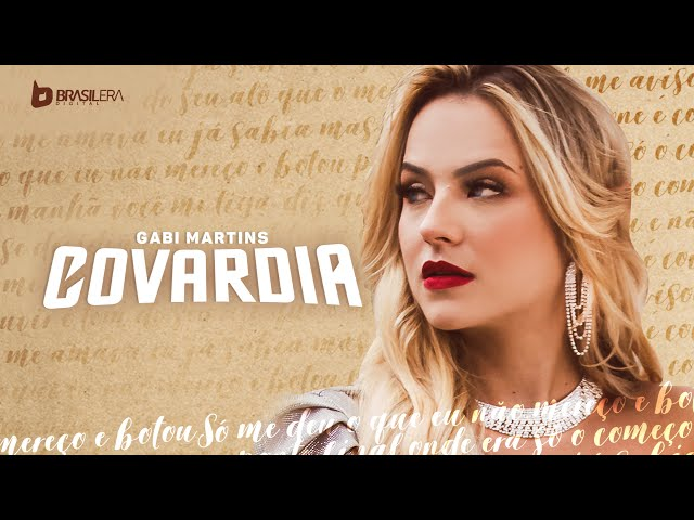 Gabi Martins - COVARDIA (Clipe Oficial)
