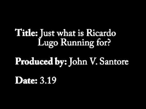 Just What Is Ricardo Lugo Running For?