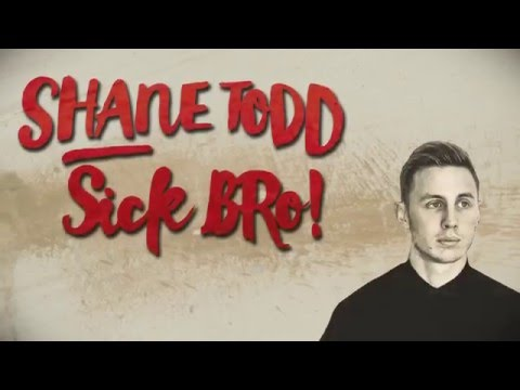 Shane Todd - SICK, BRO! (Full Stand Up Show)