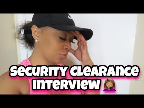 MILITARY SECURITY CLEARANCE INTERVIEW | ARMY