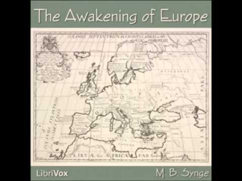 The Awakening of Europe (FULL Audiobook)