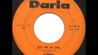 Sunny & The Sunliners - Put Me In Jail 1966