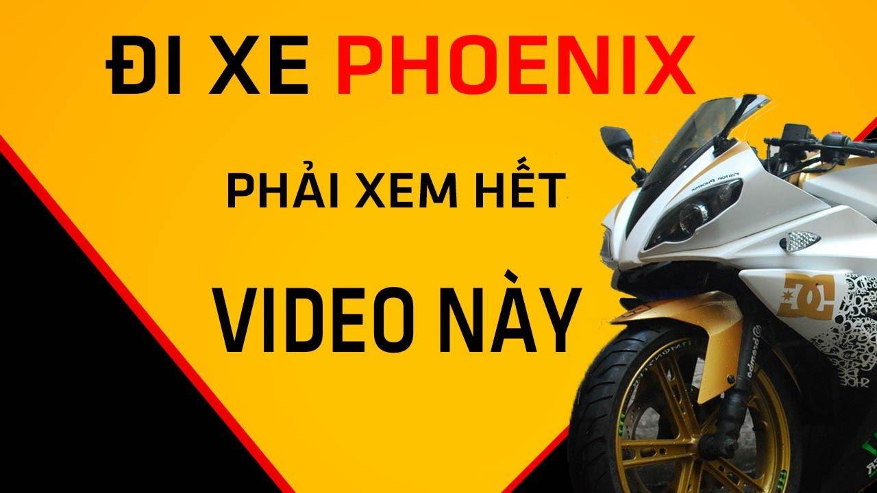 Chia sẻ kinh nghiệm đi xe phoenix  CHEAPMOTOR  p1