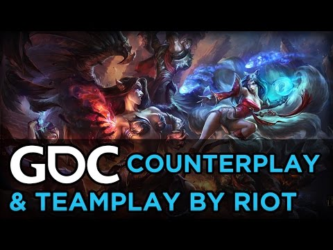 Riot's Counterplay and Teamplay in Multiplayer Game Design