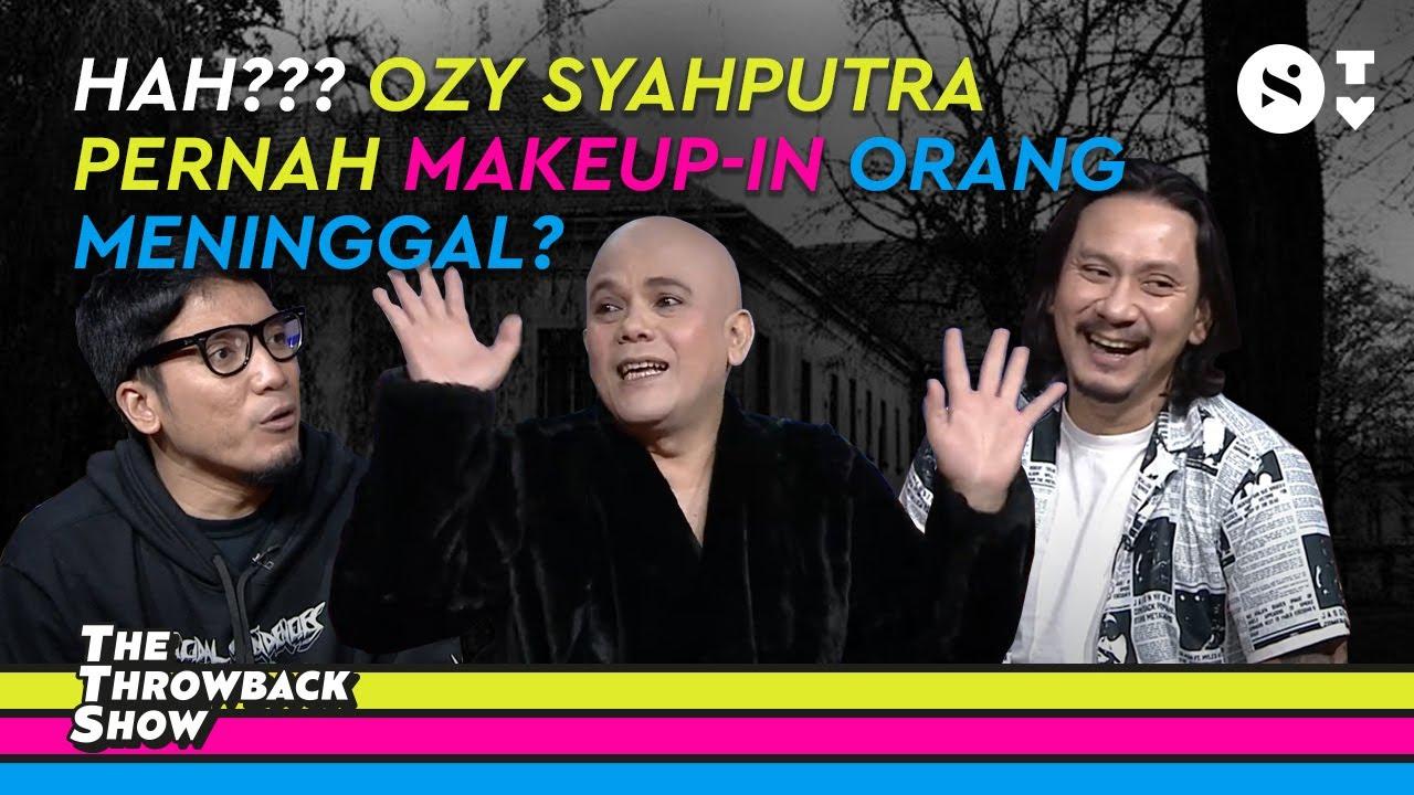Terkuak, Ozy Syahputra Aslinya Penakut! | The Throwback Show Episode 5
