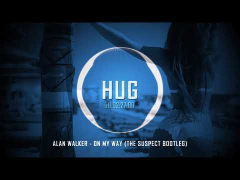 alan-walker---on-my-way-(the-suspect-bootleg)