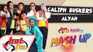 Caliph Buskers & Alyah -  Hanya Nama Mu X Sesal Separuh Nyawa #HotKoolMashUp