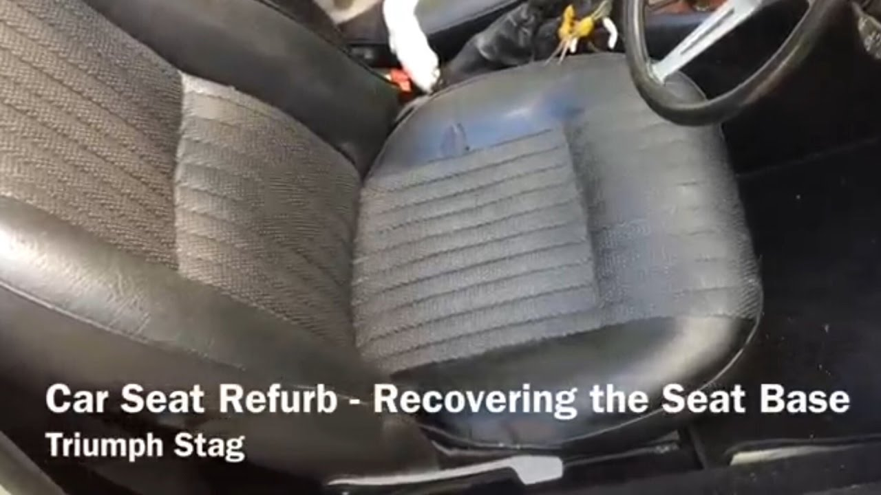 Car Seat Refurb