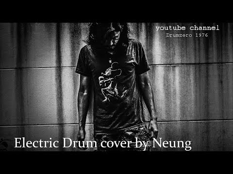 Bad Wolves - Zombie  (Electric Drum cover by Neung)