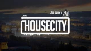 Louderz - One Way Street