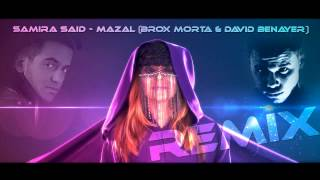 Samira Said - Mazal (David Benayer & Brox Morta Remix)