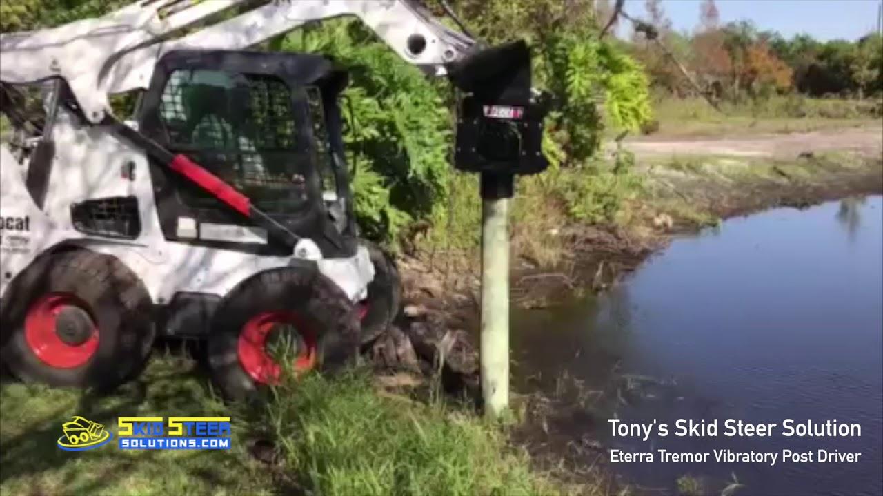 Tony's Skid Steer Solution | Eterra Vibratory Post Driver Attachment