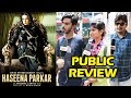 Haseena Parkar PUBLIC REVIEW   First Day First Show   Shraddha Kapoor