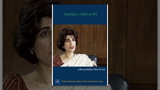 Interface  A film on IFS and India39;s Place in the World