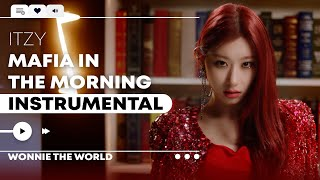 Download ITZY - Mafia in the morning | Official Instrumental