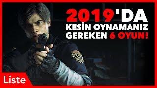 2019'da Kesin Oynamanız Gereken 6 Oyun!